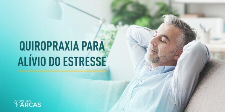 Quiropraxia e Estresse